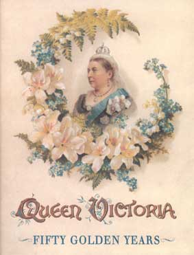 QUEEN VICTORIA: FIFTY GOLDEN YEARS