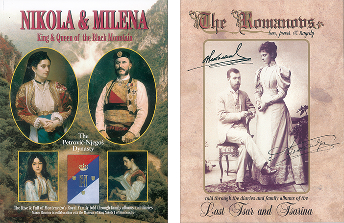 The Fall of Eagles chronicled in (above left) Nikola & Milena: King & Queen of the Black Mountain and (above right) The Romanovs: Love, Power & Tragedy.
